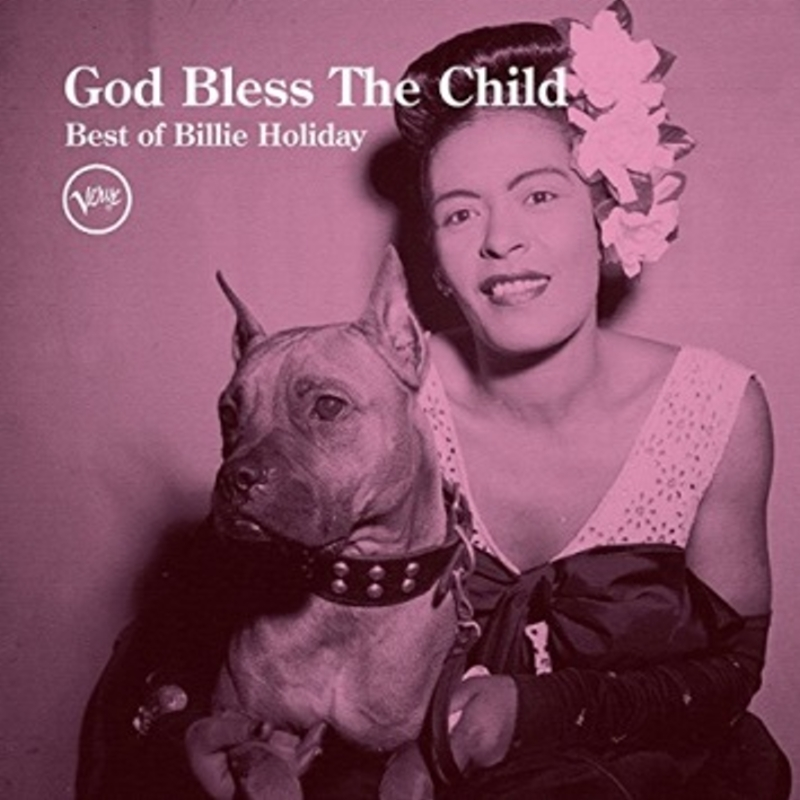 比莉‧哈樂黛 / 百年紀念完美精選(Billie Holiday / God Bless The Child: Best Of Billie Holiday)