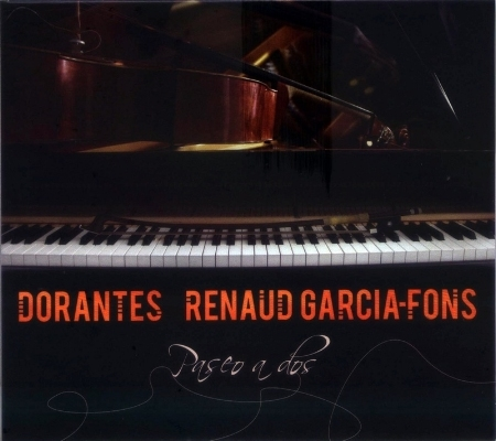 Renaud Garcia-Fons & Dorantes / Paseo A Dos