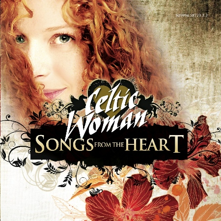 Celtic Woman / Songs From The Heart