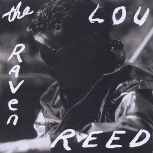 路‧瑞德 / 掠奪(Lou Reed / The Raven)