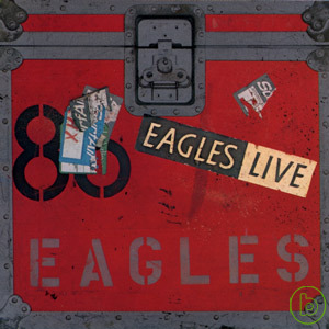 老鷹合唱團 / 現場演唱專輯 (2CD)(Eagles / Eagles Live (2CD))