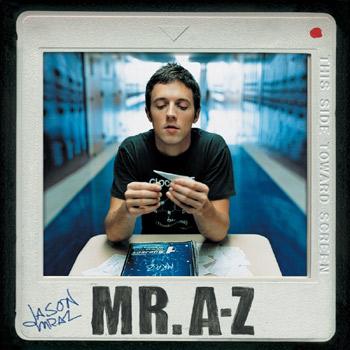 Jason Mraz / Mr. A-Z