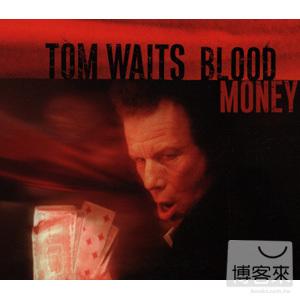 湯姆威茲 / 血腥錢(Tom Waits / Blood Money)