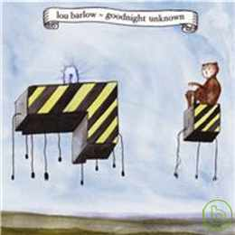 Lou Barlow / Goodnight Unknown