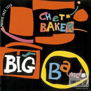 查特貝克 / 查特貝克大樂隊 Chet Baker / Chet Baker Big Band