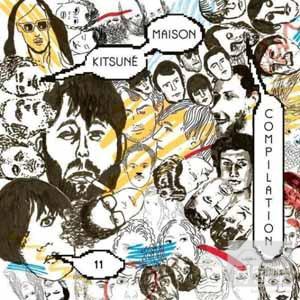 VA / Kitsune Maison Compilation 11