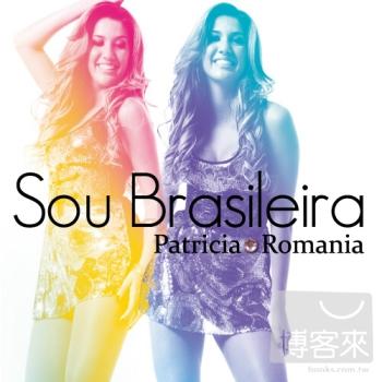 帕德莉西亞‧羅馬尼亞 / 巴西女伶 Patricia Romania / Sou Brasileira