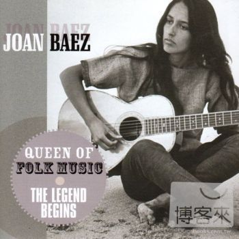 瓊拜雅 / 民謠天后瓊拜雅傳奇首部曲(Joan Baez / Queen of Folk Music The Legend Begins)