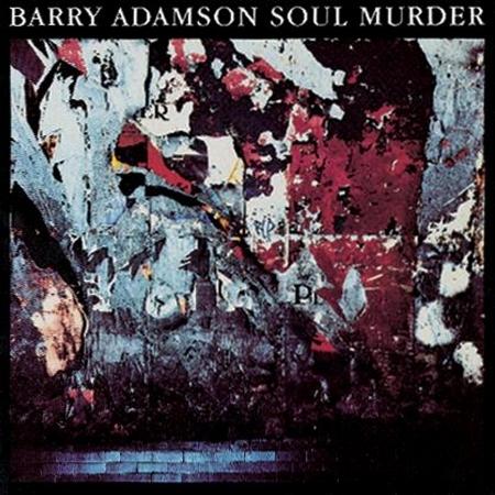 貝瑞亞當森 / 靈魂謀殺(Barry Adamson / Soul Murder)