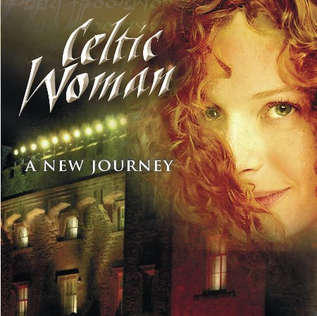 Celtic Woman / A New Journey