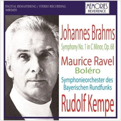 Kempe conducts Brahms symphony No.1 and Ravel Bolero / Rudolf Kempe