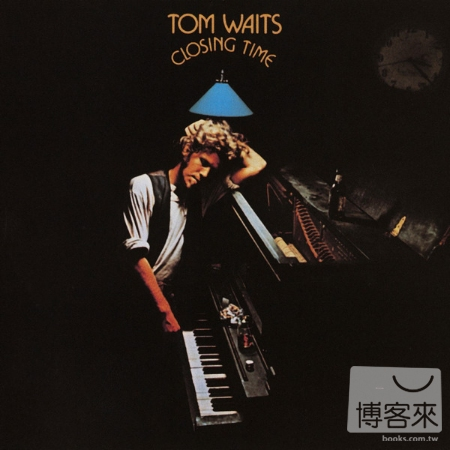 湯姆威茲 / Closing Time(Tom Waits / Closing Time)