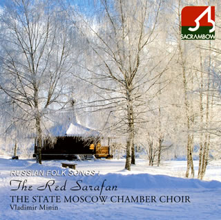 Russian Folk songs - The Red Sarafan / Vladimir Minin / The State Moscow Chamber Choir (日本進口版)