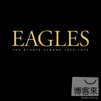 老鷹合唱團 / 1972-1979 經典錄音全紀錄 (6CD)(EAGLES / The Studio Albums 1972-1979 (6CD) - Limited Edition)