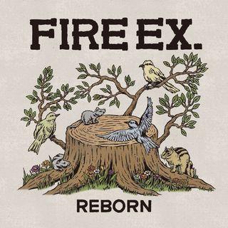 滅火器 Fire EX. / REBORN 日本版