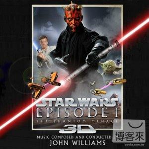 電影原聲帶 / 星際大戰首部曲:威脅潛伏3D版 - 約翰‧威廉斯(O.S.T / Star Wars: Episode Ι-The Phantom menace 3D - John Williams)