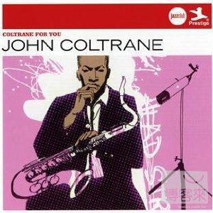 約翰.柯川 / 銘心爵選 John Coltrane / Coltrane For You