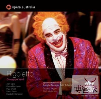 雪梨歌劇院系列《威爾第:弄臣》/雷喬利(指揮)澳洲歌劇院暨芭蕾管弦樂團、澳洲歌劇院合唱團 (2CD) VERDI: Rigoletto / Reggioli(conductor) Australian Opera and Ballet Orchestra, Opera Australia Chorus (2CD)