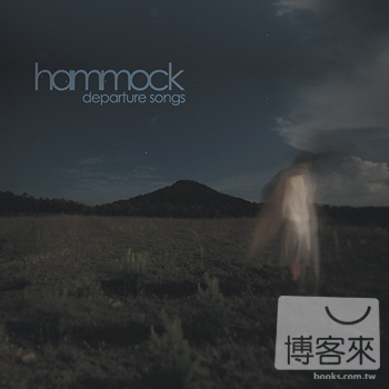 Hammock / Departure Songs