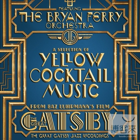 布萊恩費瑞管弦樂團 / 大亨小傳 正宗爵士復刻版(The Bryan Ferry Orchestra / The Great Gatsby - The Jazz Recordings Feat. Th