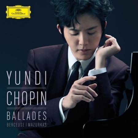 Chopin : Ballads / Yundi