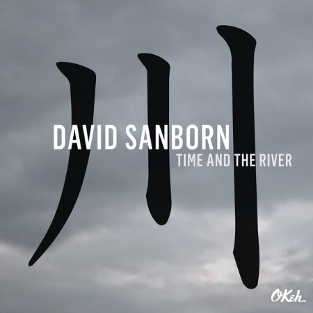 David Sanborn / Time and The River (LP)