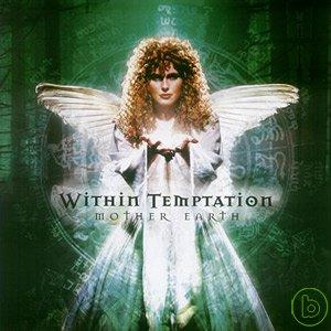 致命誘惑樂團 / 大地之母 Within Temptation / Mother Earth
