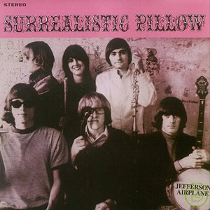 傑佛遜飛船合唱團 / 超現實之夢(Jefferson Airplane / Surrealistic Pillow (Remastered))