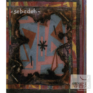 Sebadoh / Bubble & Scrape