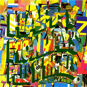 Happy Mondays / Pills 'n' Thrills and Bellyaches