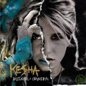 Ke$ha / Animal + Cannibal (2CD)