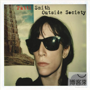Patti Smith / Outside Society
