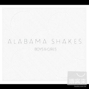 阿拉巴馬雪克樂團 / 男孩女孩(Alabama Shakes / Boys & Girls)
