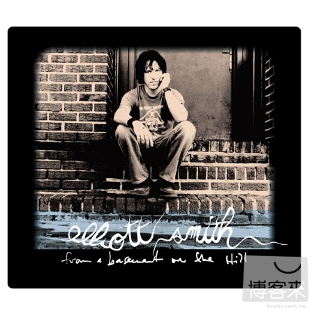 Elliott Smith / From A Basement On The Hill
