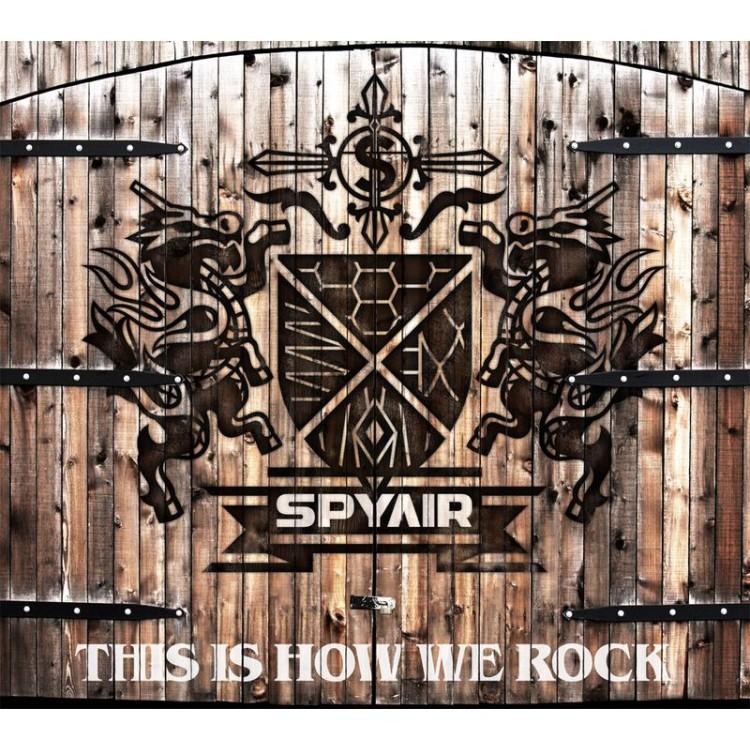 SPYAIR / THIS IS HOW WE ROCK (CD+DVD初回盤)