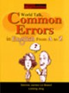 World talk- common errors in English From A to Z