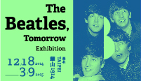 《The Beatles,Tomorrow》披頭四展