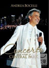 安德烈波伽利 / 紐約中央公園演唱會 DVD Andrea Bocelli / Concerto: One Night In Central Park