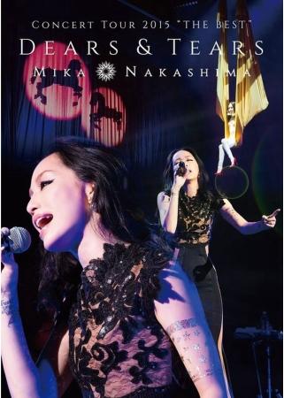 中島美嘉 / 絕美巡演 DEARS&TEARS 2015演唱會 DVD(Mika Nakashima / Concert Tour 2015 The Best Dears & Tears DVD)