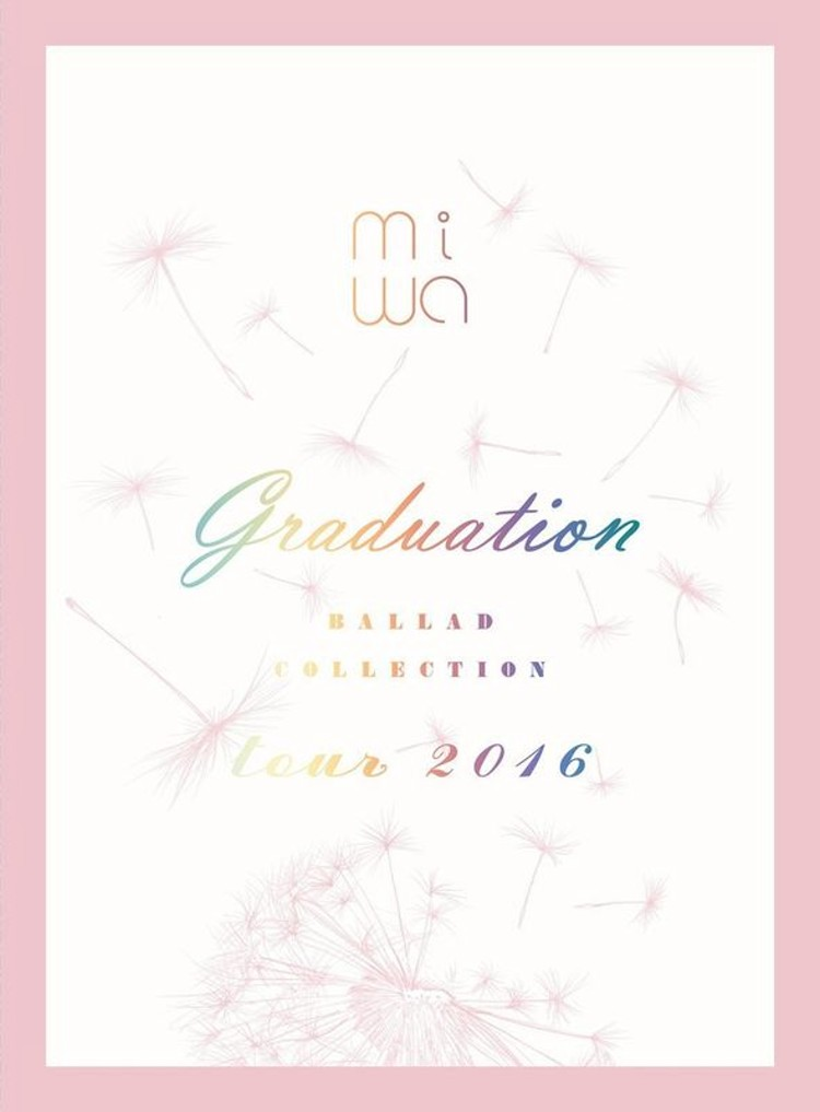 miwa / miwa情歌精選tour 2016 ~graduation~ (DVD+CD)