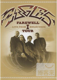老鷹合唱團「告別演唱會」2DVD(Eagles:Farewell I Tour Live From Melbourne)