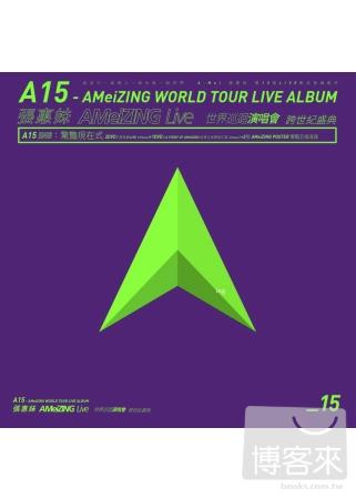 張惠妹 / A15 - 張惠妹 AMeiZING Live 世界巡迴演唱會 跨世紀盛典 驚豔現在式(3DVD)